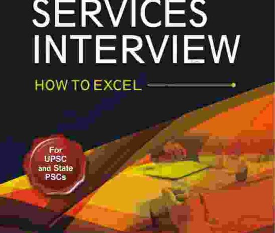 Civil Services Interview – How to Excel