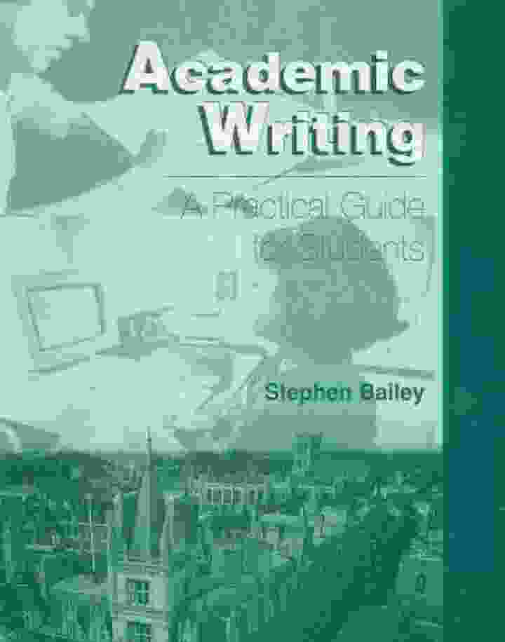 Academic Writing A Practical Guide For Students