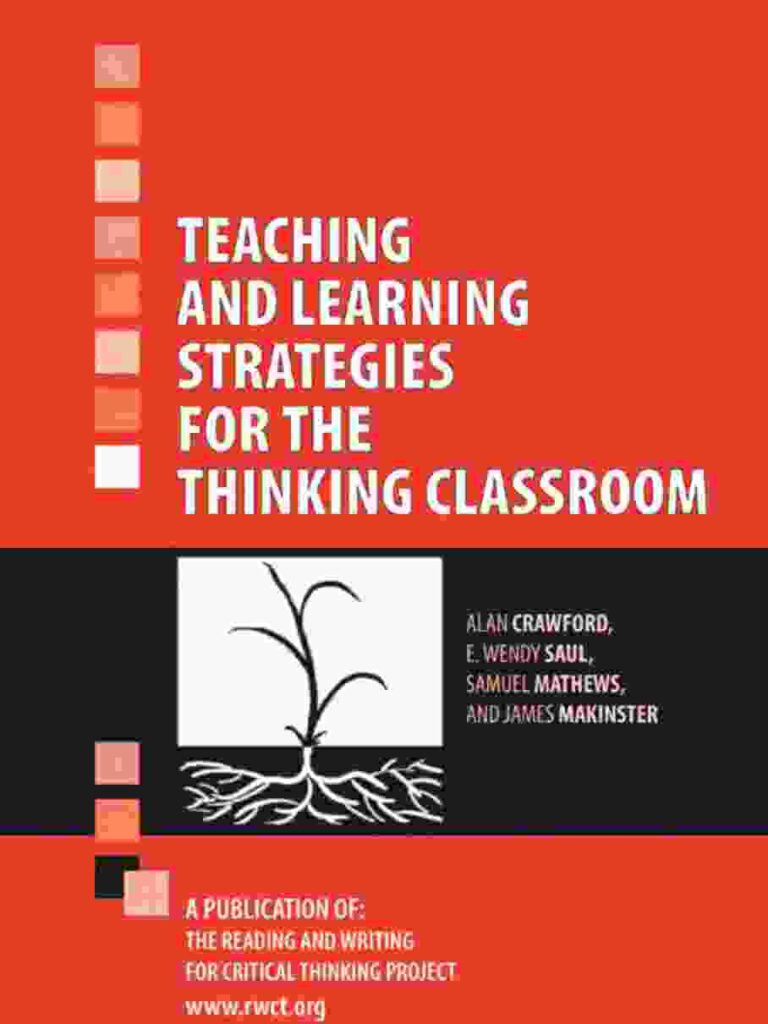 Teaching Learning Strategies for the Thinking Classroom
