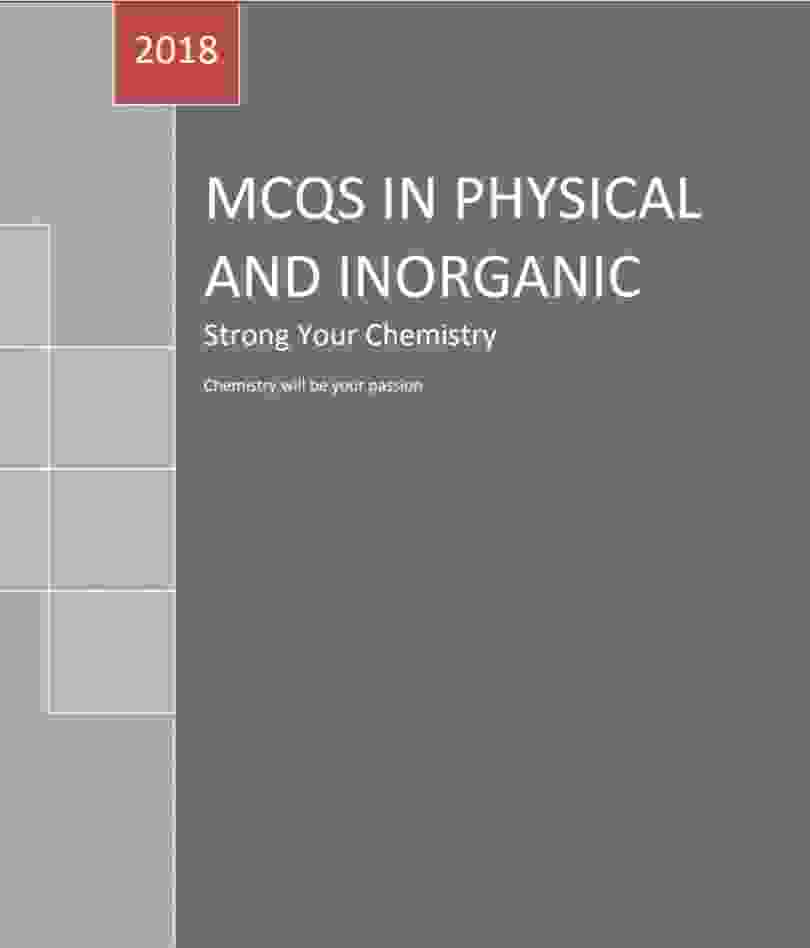 MCQs in inorganic and physical chemistry 2018 PDF