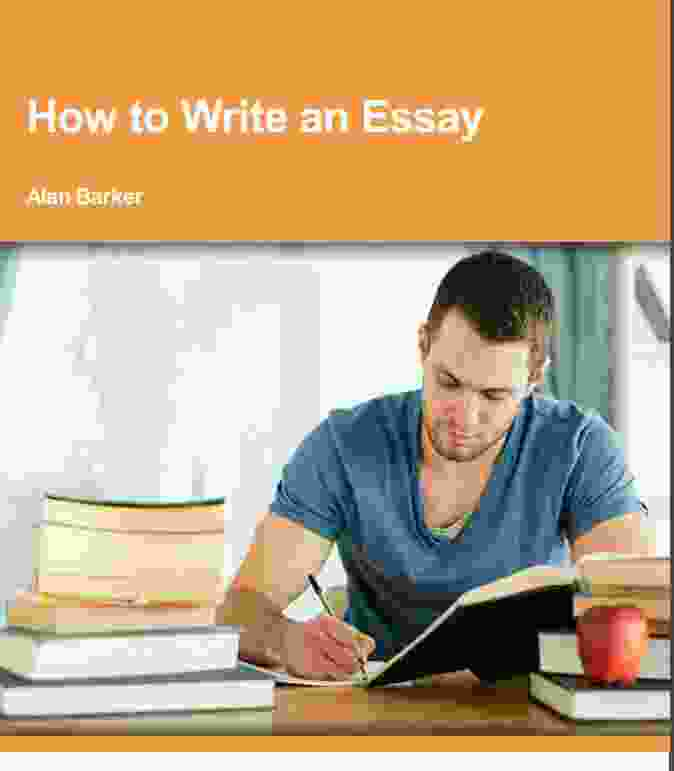 How to Write an Essay PDF BOOK by Alan barker