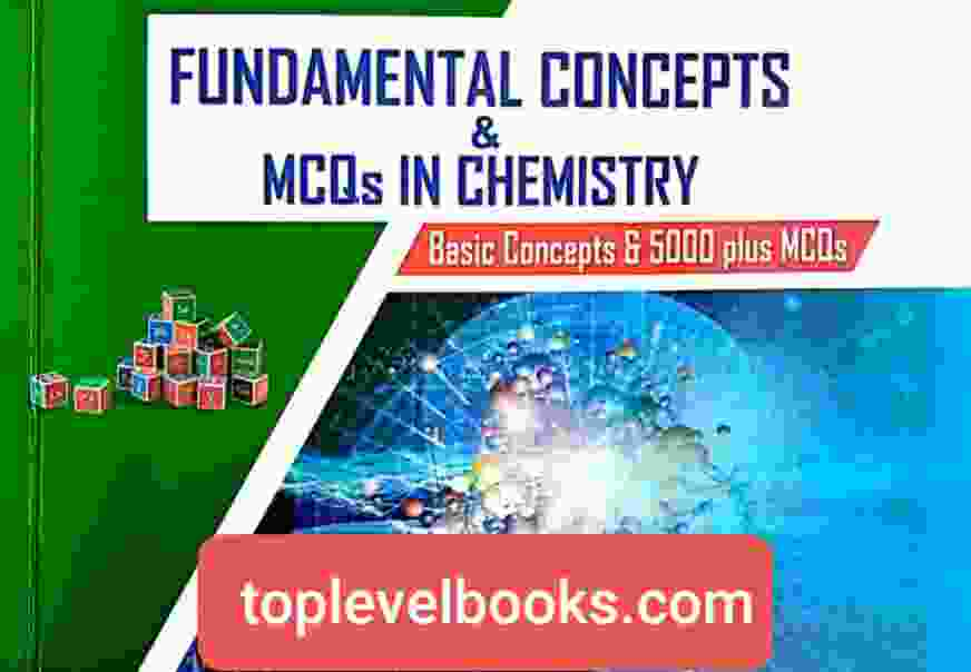 Fundamental Concepts and MCQs in Chemistry