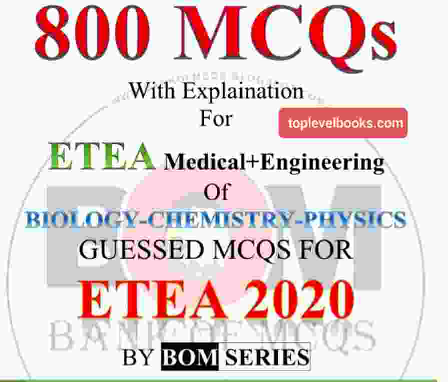 800 MCQs for ETEA Medical and Engineering Full PDF