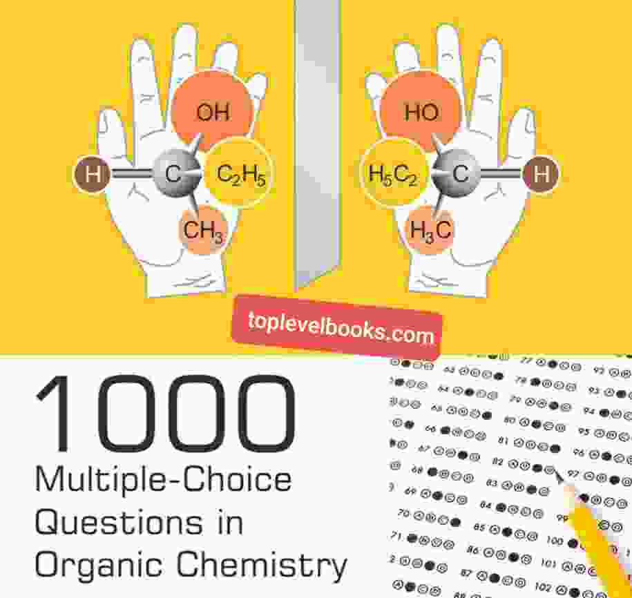 1000 MCQs in Organic Chemistry Multiple Choice Questions