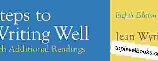 Steps to Writing Well with Additional Readings Full PDF