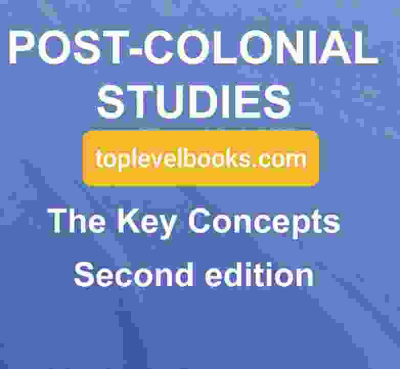 postcolonial studies the key concepts Second Edition PDF
