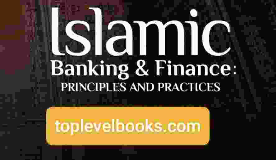 Islamic banking and finance||Principles and Practices PDF